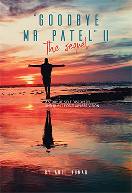 Goodbye Mr. Patel II The Sequel